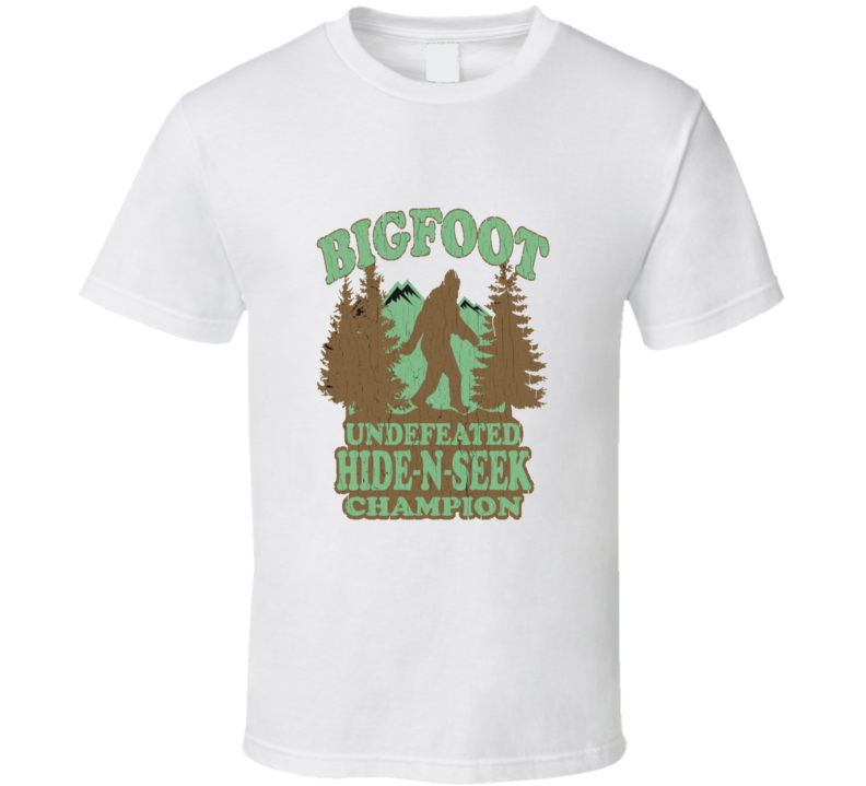 Big Foot Undefeated Hide And Seek Champion Funny T Shirt
