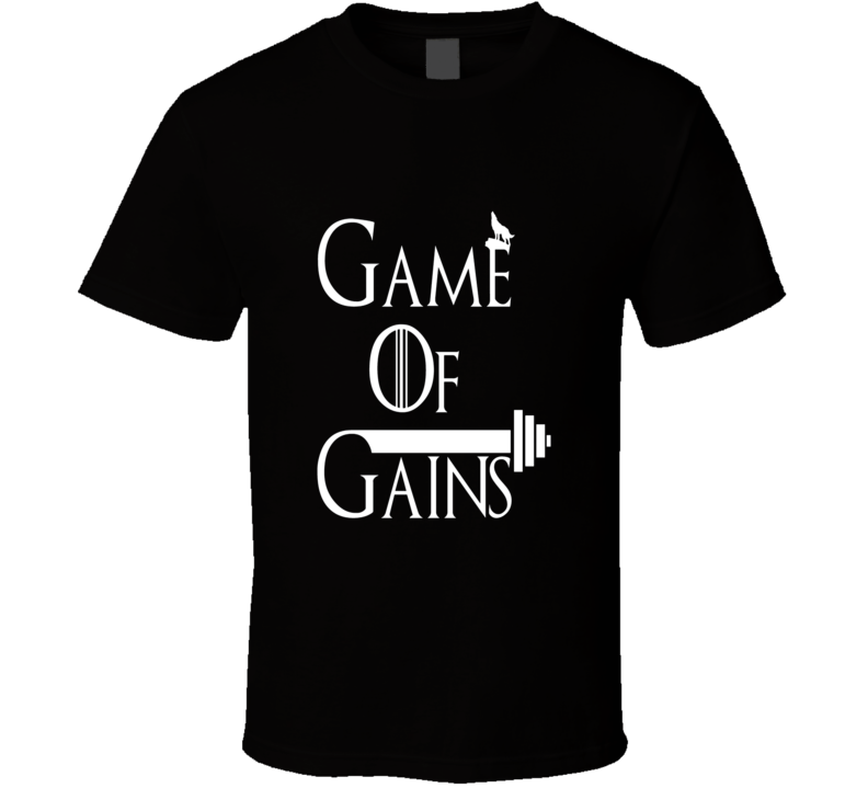 Game Of Gains Funny Workout T Shirt