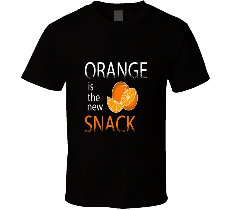 Orange Is The New Black Snack Funny T Shirt
