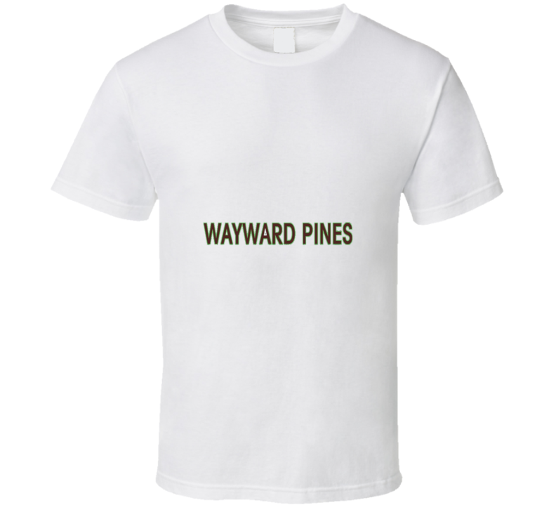 Wayward Pines Tv Show Cool T Shirt