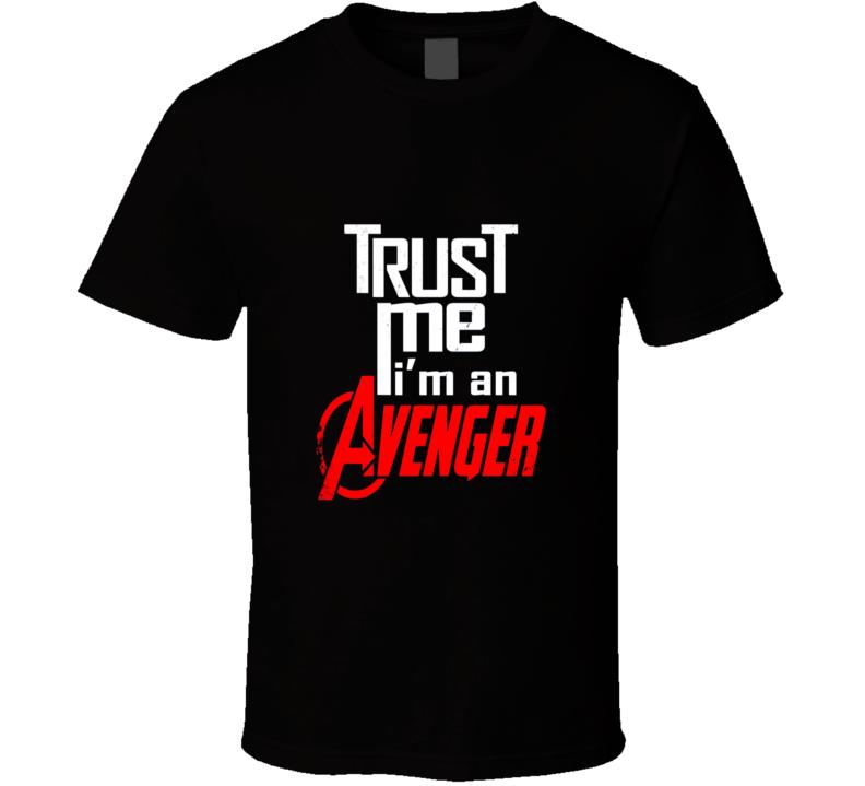 Trust Me I'm An Avenger Cool Superhero T Shirt