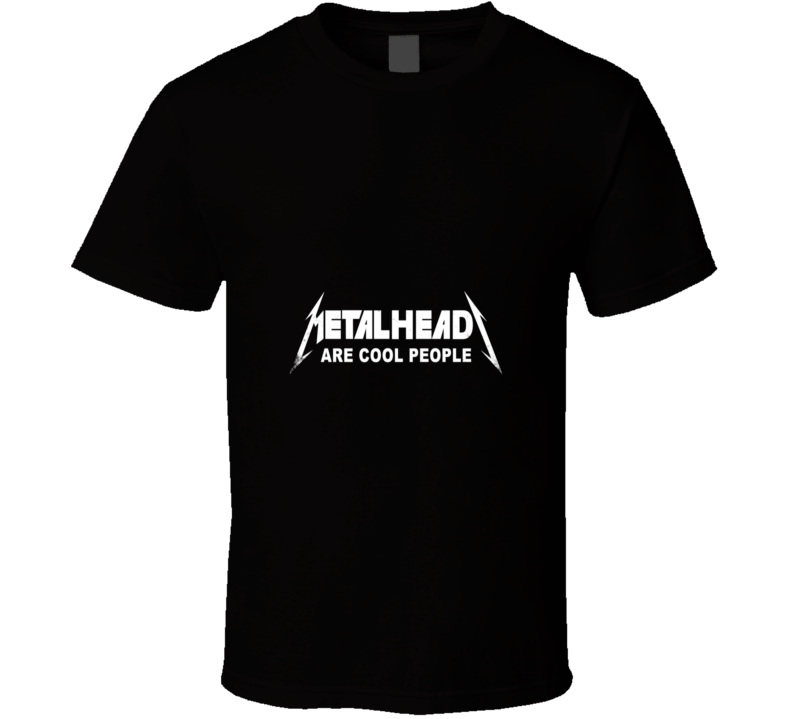Metal heads Are Cool People Rock T Shirt