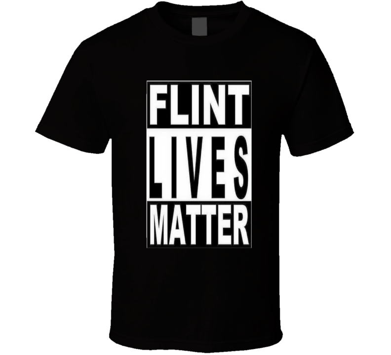 Flint Lives Matter Snoop Dog inspired Water Crisis Movement T Shirt