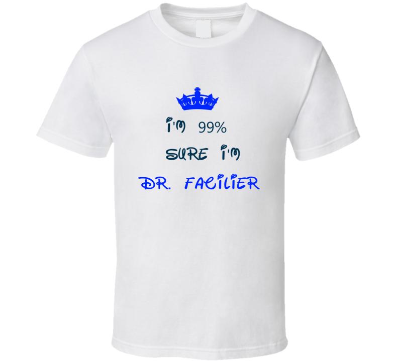 99 Percent Sure I'm Dr. Facilier Cool Disney Character Cartoon T Shirt