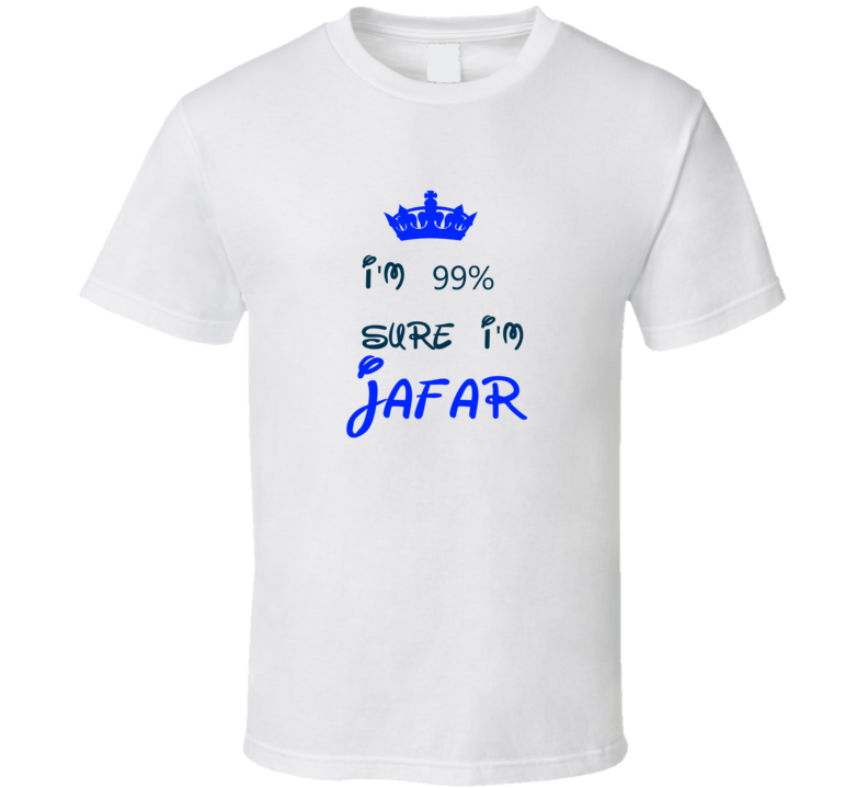 99 Percent Sure I'm Jafar Cool Disney Character Cartoon T Shirt