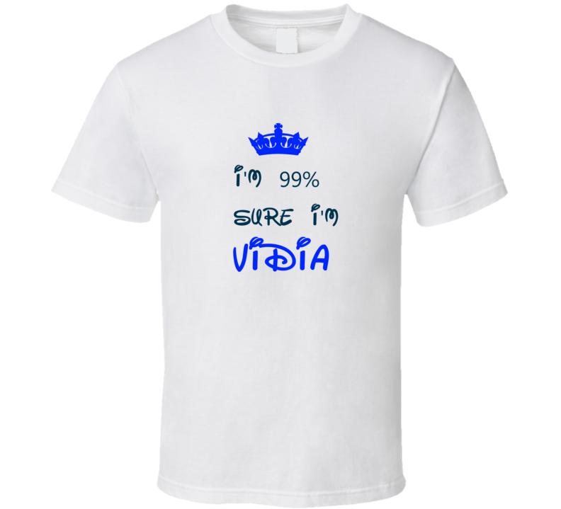 99 Percent Sure I'm Vidia Cool Disney Character Cartoon T Shirt