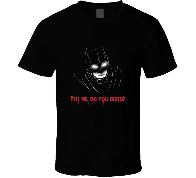 Batman Vs Superman Tell Me Do You Bleed Cool Movie Action Scene T Shirt