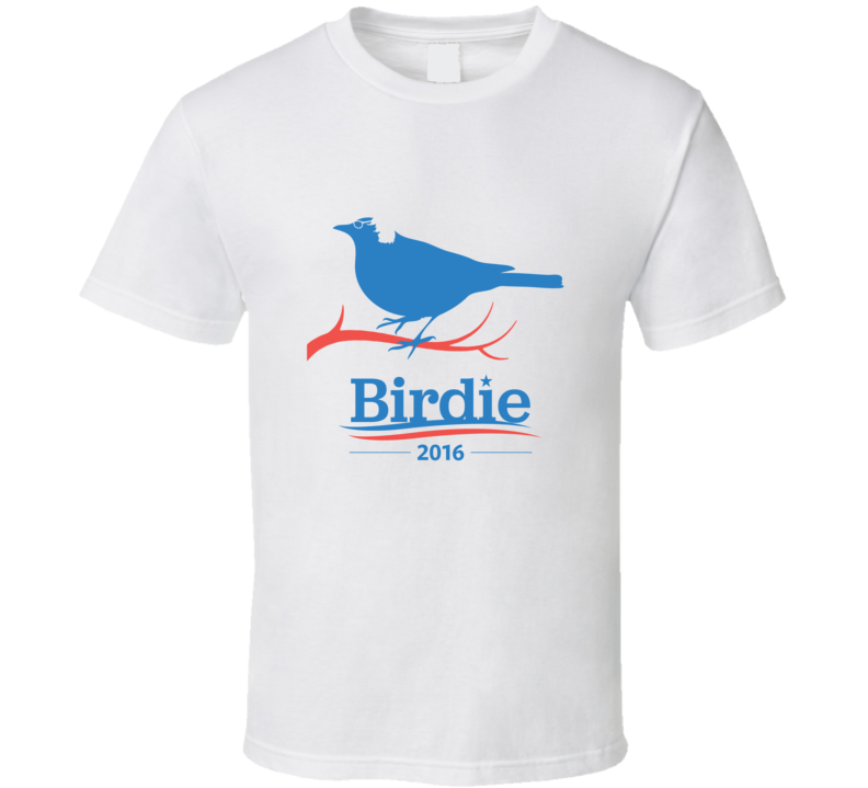 Birdie Bernie Sanders US President Election Campaign Funny Bird T Shirt