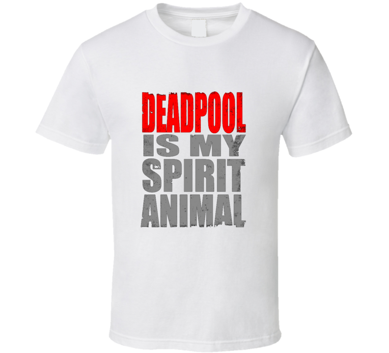 Deadpool Is My Spirit Animal Worn Look Superhero Movie T Shirt