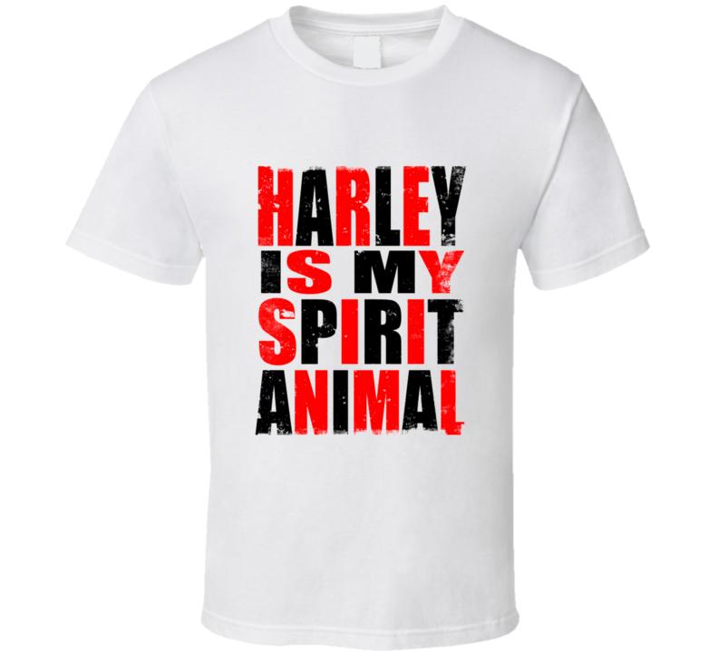Harley Is My Spirit Animal Worn Look Cool T Shirt