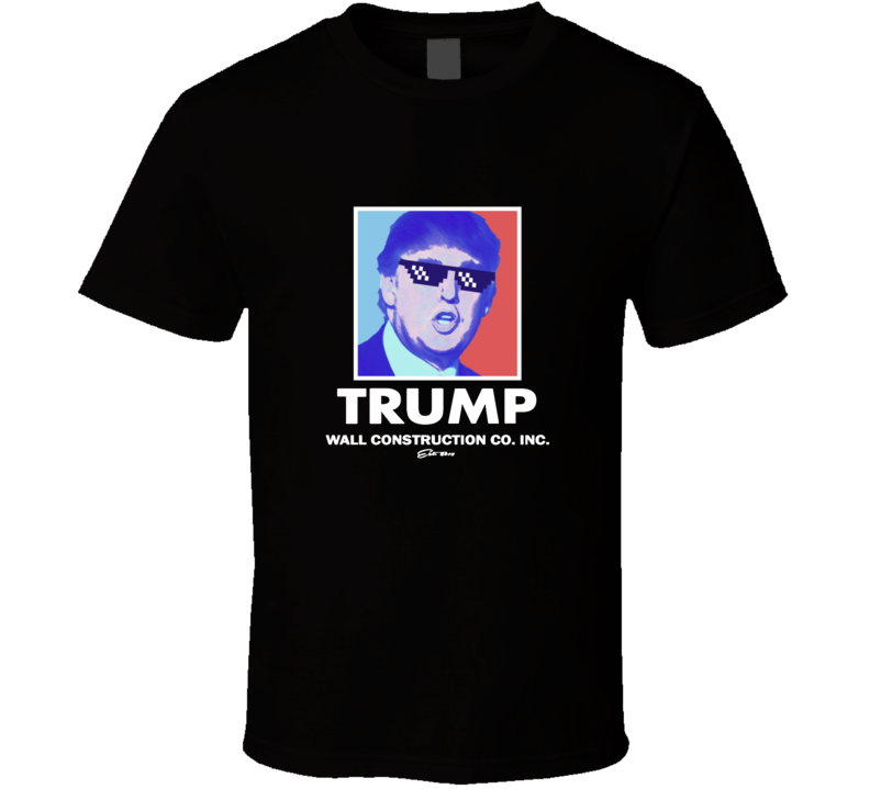 Donald Trump Build Wall Construction Presidential Campaign Funny T Shirt