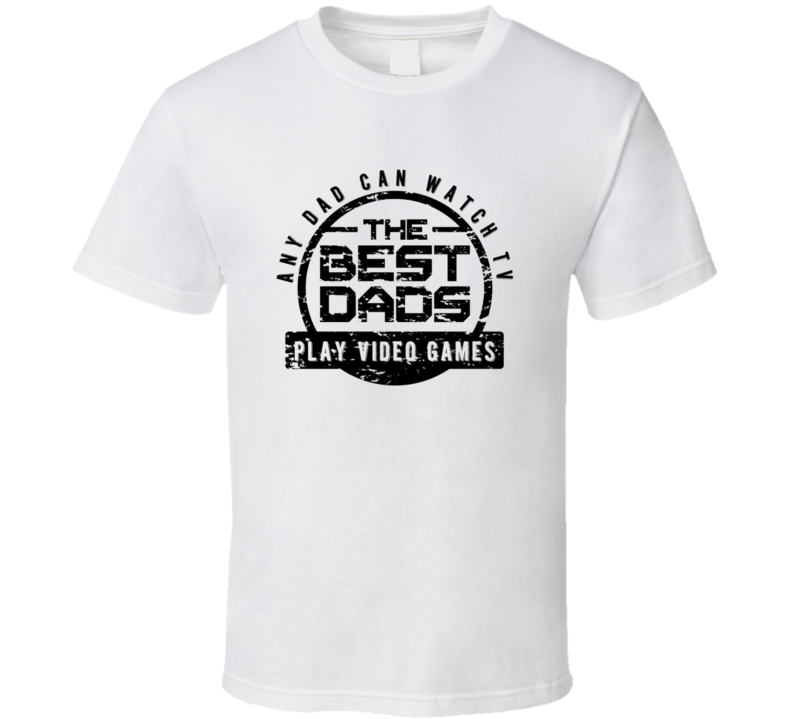 The Best Dad Play Video Games Fathers Day Cool Gift T Shirt