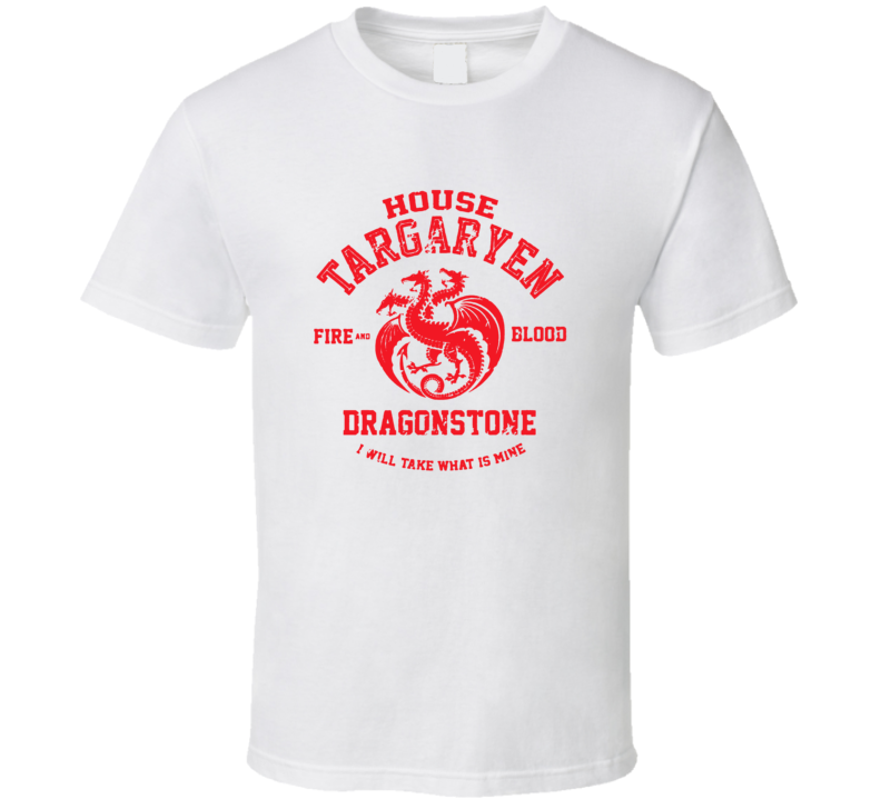 House Targayen Fire And Blood Dragonstone Game Of Thrones T Shirt