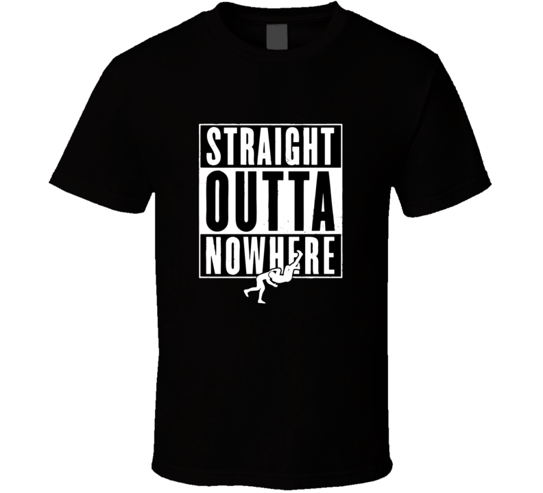 Straight Outta Nowhere RKO Randy Orton Funny T Shirt