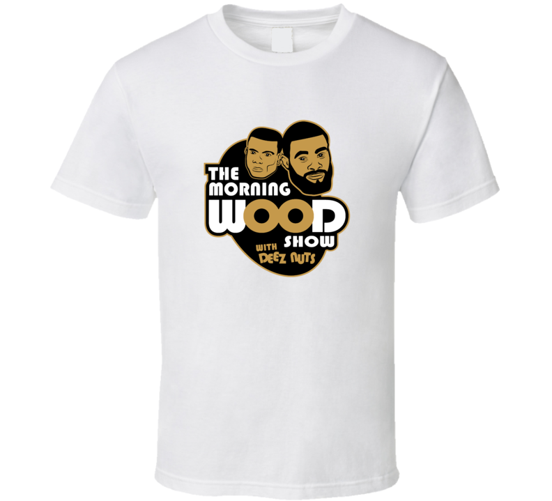 Tyron Woodley The Morning Show Deez Nuts UFC Welterweight T Shirt