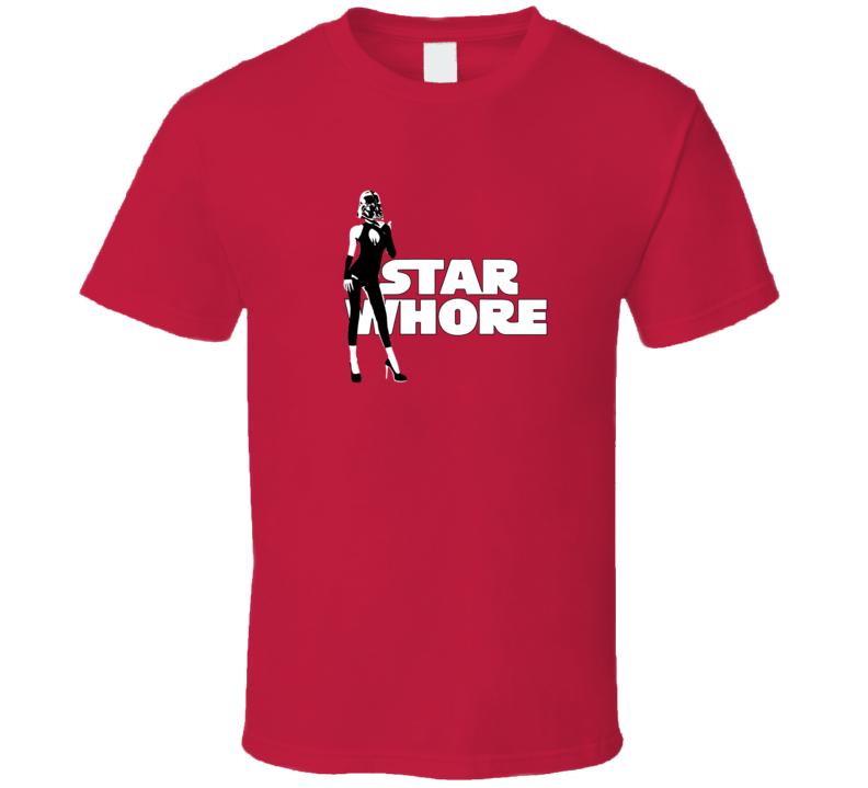Star Whore Starwars Funny Movie T Shirt