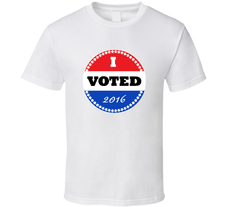 I Voted 2016 Elections T Shirt