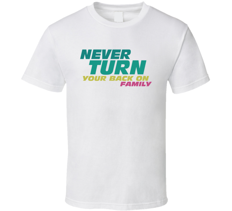 F8 Fast And Furious Never Turn Back On Family T Shirt