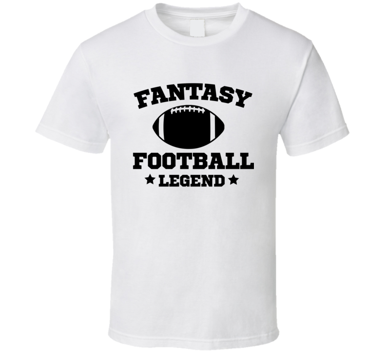 Fantasy Football Legeend T Shirt