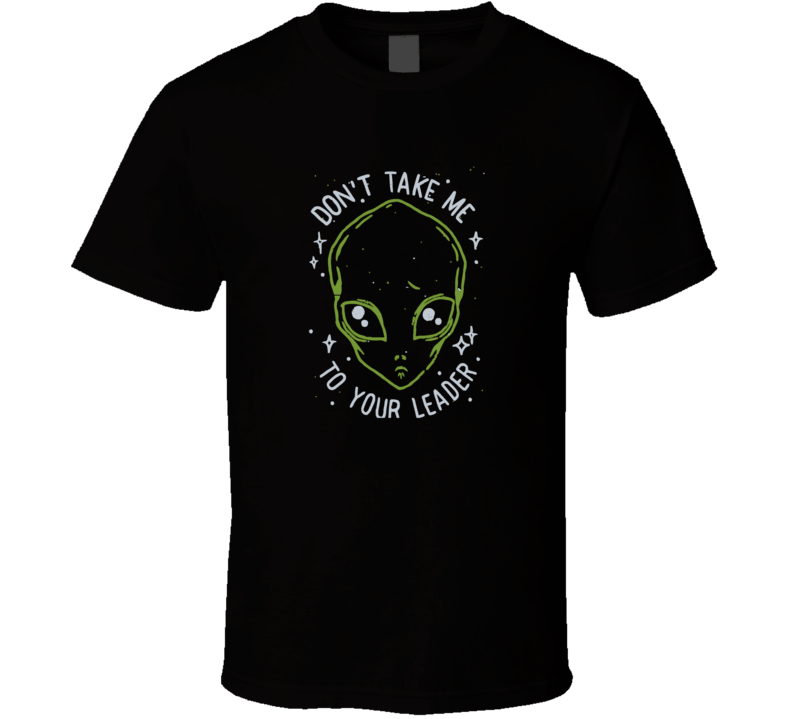 Cisco The Flash Don't Take Me To Your Leader T Shirt