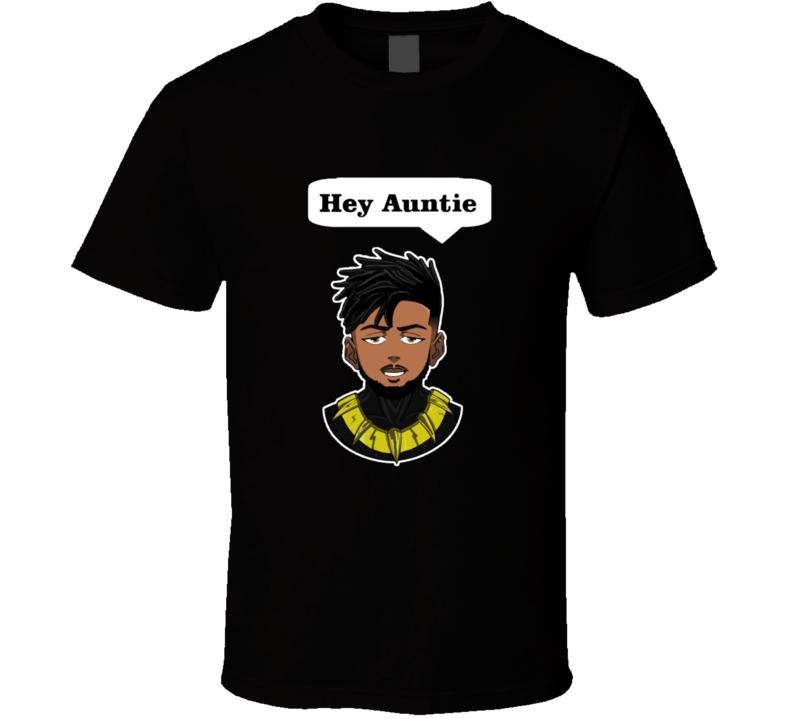 Erik Killmonger Hey Auntie Black Panther T Shirt