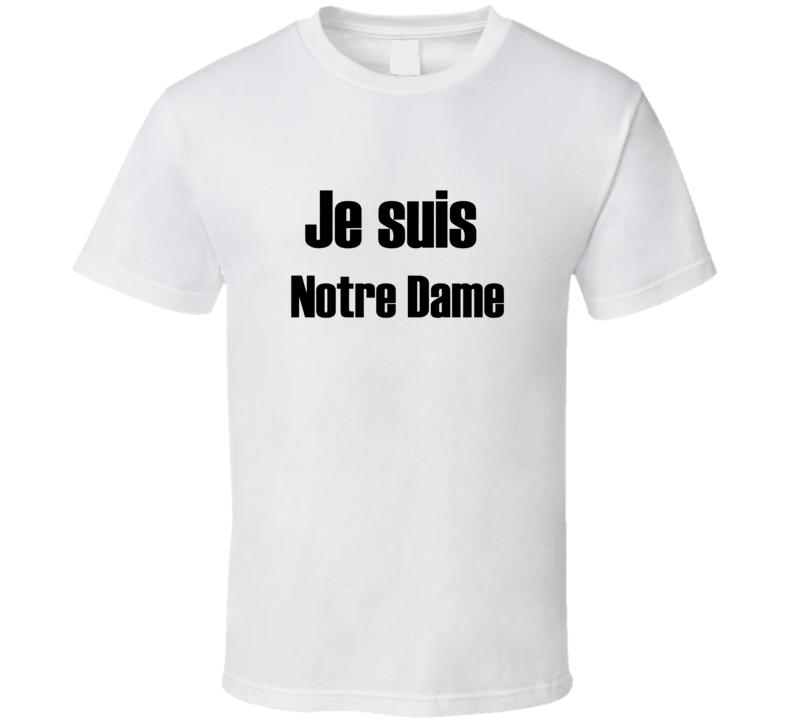 Je Suis Notre Dame Paris Fire T Shirt