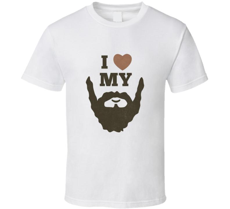 I Love My Beard Funny T shirt