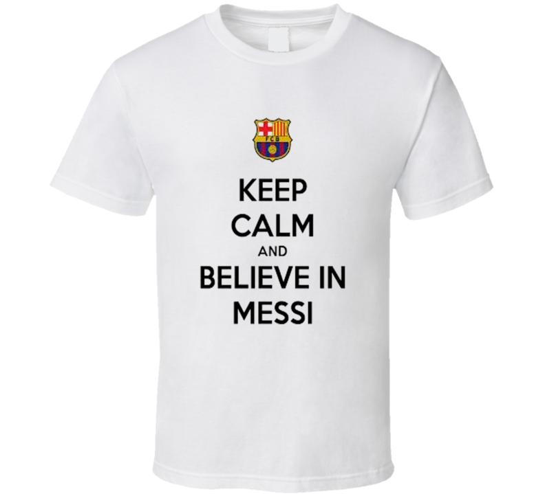 Keep Calm Messi Barcelona T Shirt