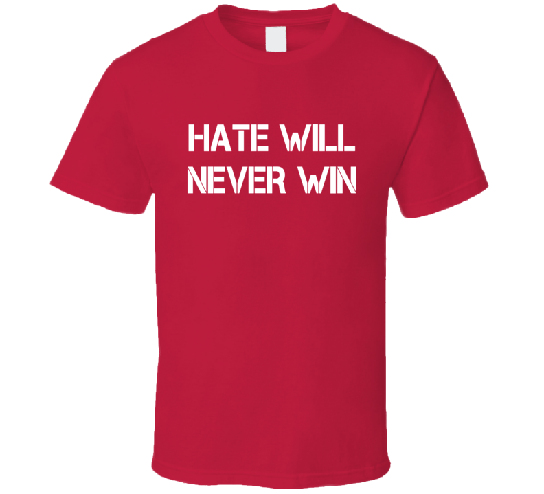 Hate Will Never Win Nebraska College Basketball T Shirt