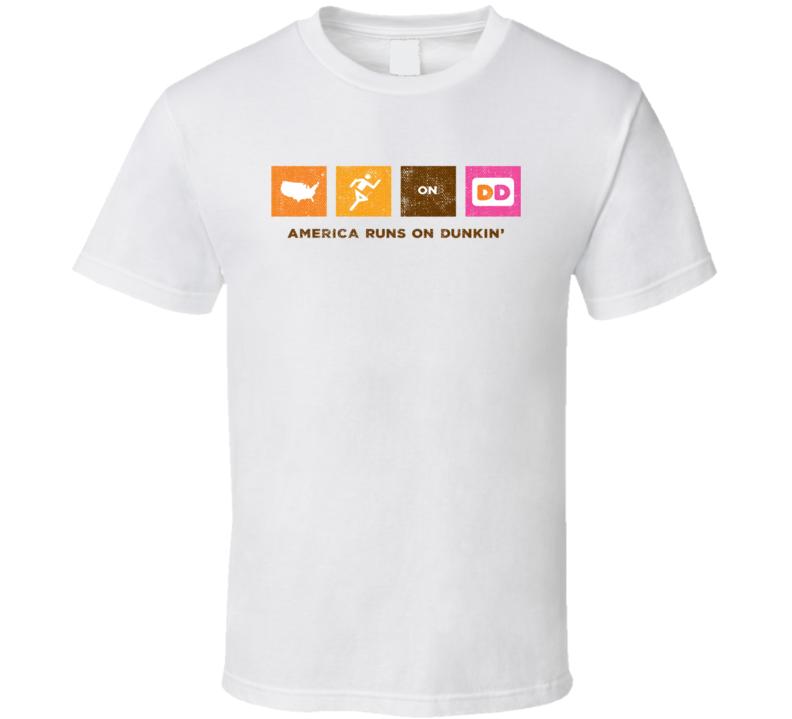 America Runs On Dunkin Popular Food Tag Line Funny Worn Look Gift T Shirt