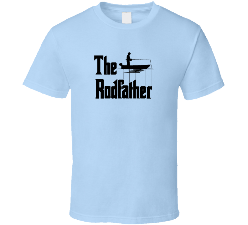 The Rod Father Funny Christmas Gift For Fishing Fan Cool T Shirt