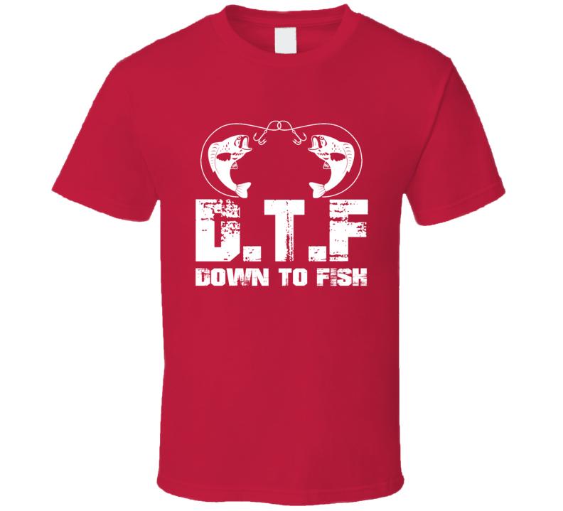 Down To Fish Funny Fishing Fan Cool Christmas Gift T Shirt