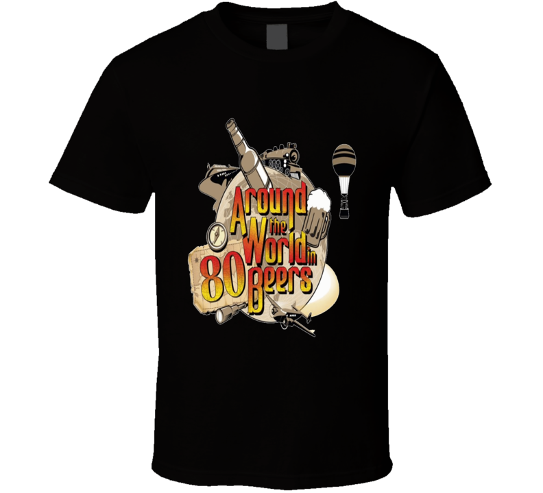 Around The World In 80 Beers Tshirt