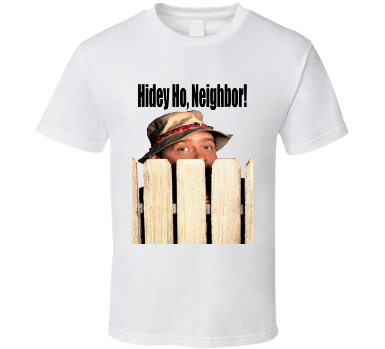 Home Improvement TV Show Wilson Hidey Ho Neighbor T shirt