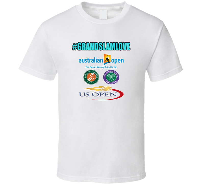 Grand Slam Love Tennis Grand Slams T shirt