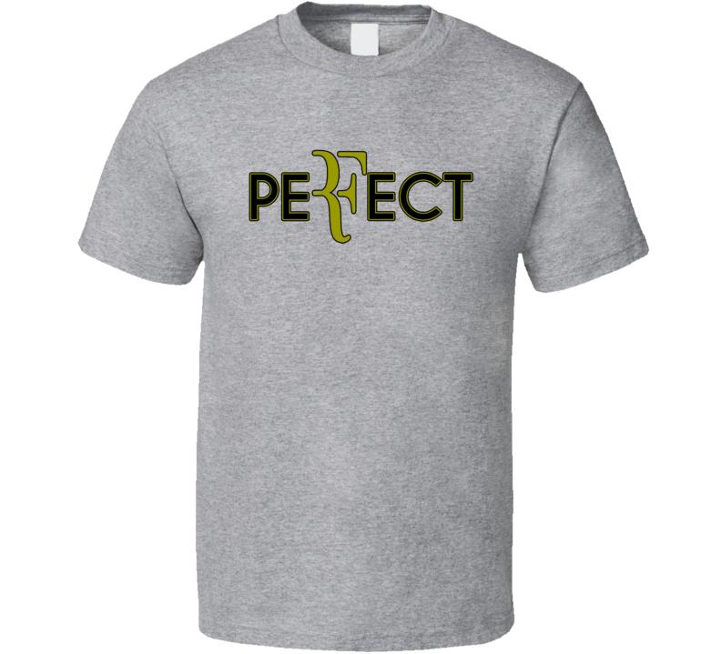 Roger Federer Perfect Tennis Player Fan T shirt