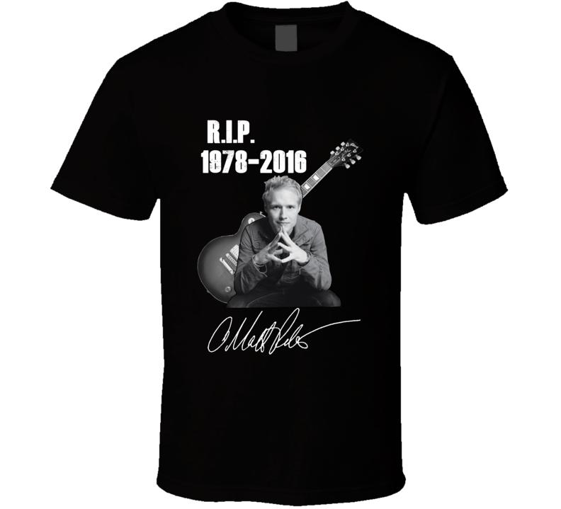 Matt Roberts RIP 1978 2016 3 Doors Down Fan T shirt