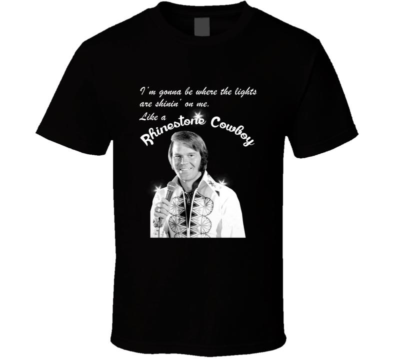 Glen Campbell Rhinestone Cowboy Lyrics Country Music Fan T shirt