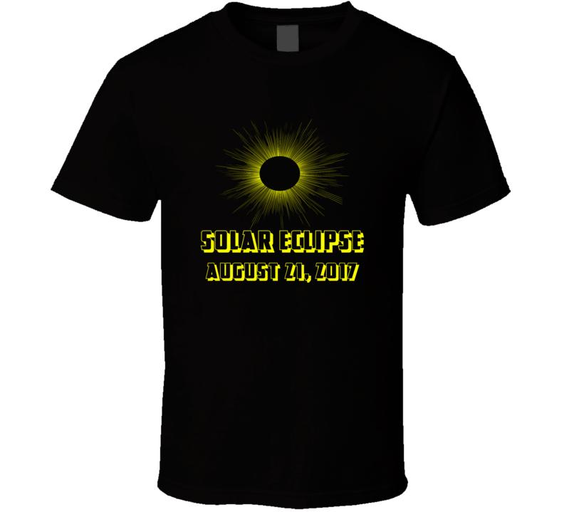 Solar Eclipse August 21 2017 T shirt