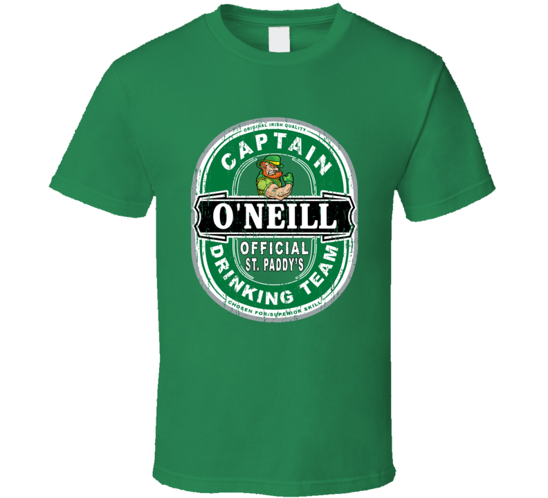 O'neill Captain Official Drinking Team St Patricks T Shirt