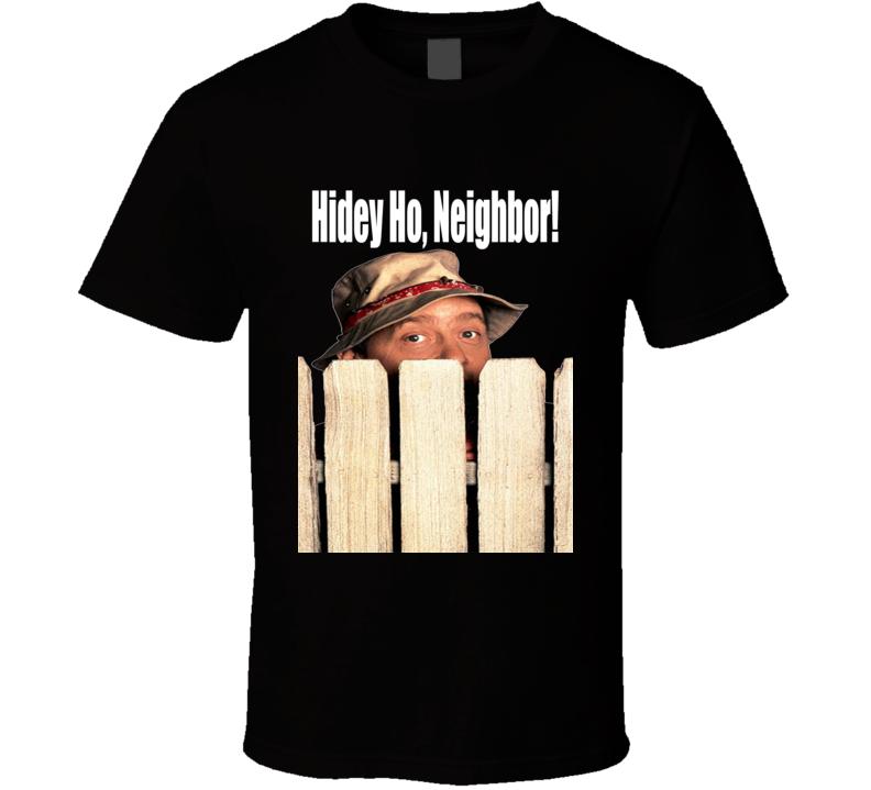 Home Improvement Hidey Ho, Neighbor Wilson Tv Show T Shirt