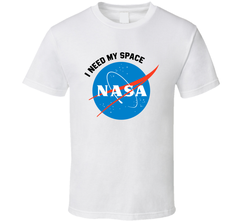 Nasa I Need My Space See You Yesterday Netflix Show Fan T Shirt