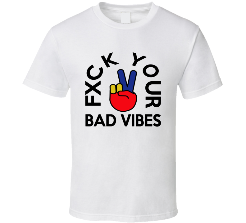 Fxck Your Bad Vibes Fred VanVleet Toronto Basketball Fan T Shirt