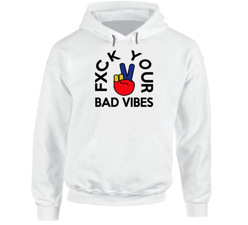 Fxck Your Bad Vibes Fred VanVleet Toronto Basketball Fan Hoodie