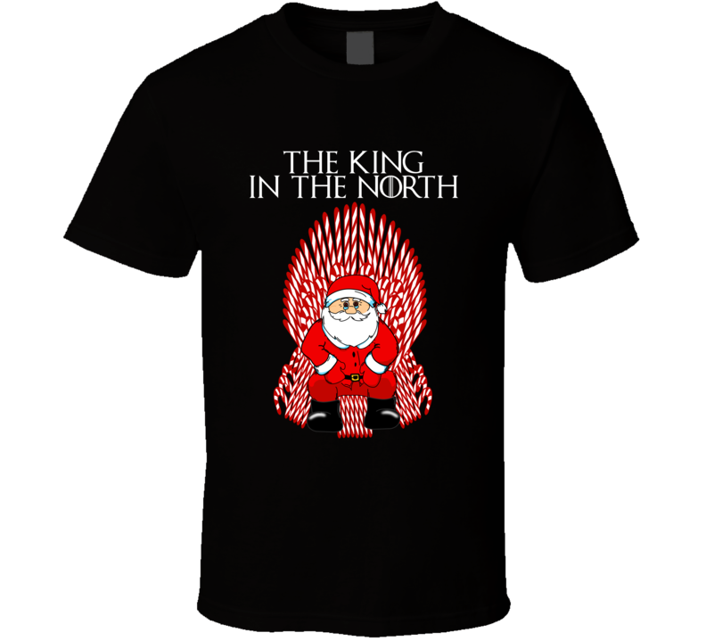 The King In The North Santa Claus Candy Cane Throne Got Fan Christmas T Shirt