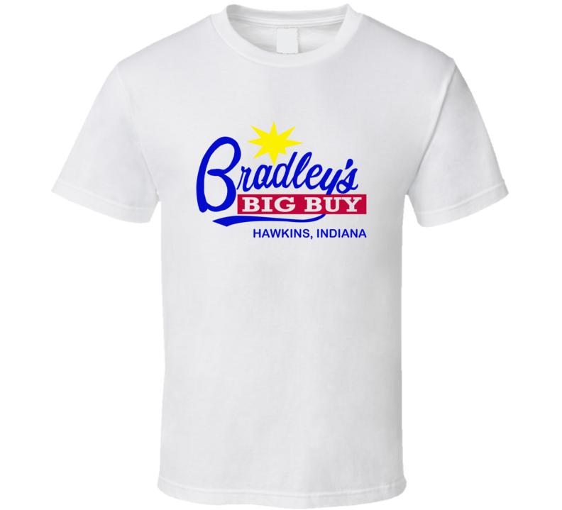 Bradley's Big Buy Hawkins Indiana Stranger Things Supermarket Tv Show Fan T Shirt