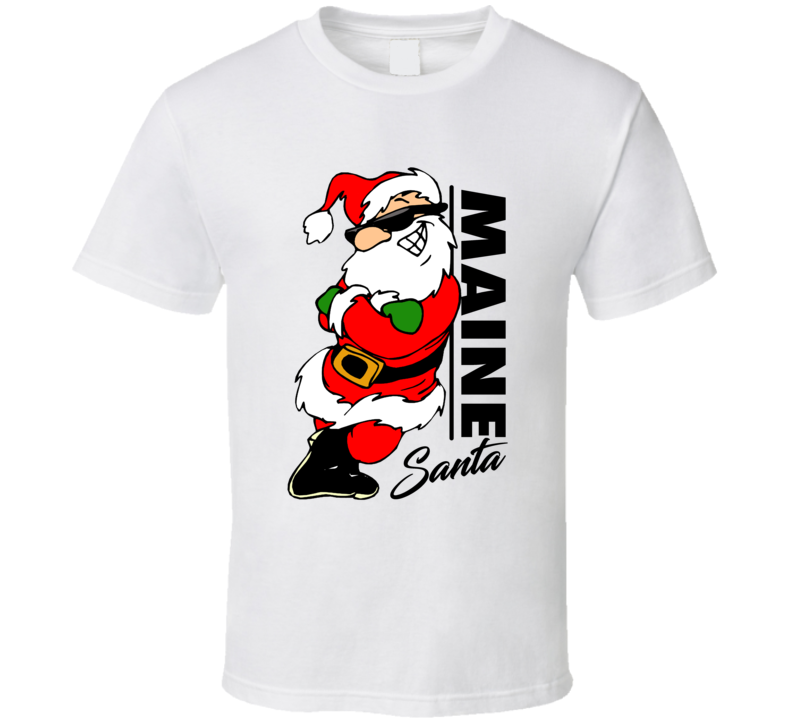 Maine Santa Cool Sunglass Wearing Santa Christmas T Shirt