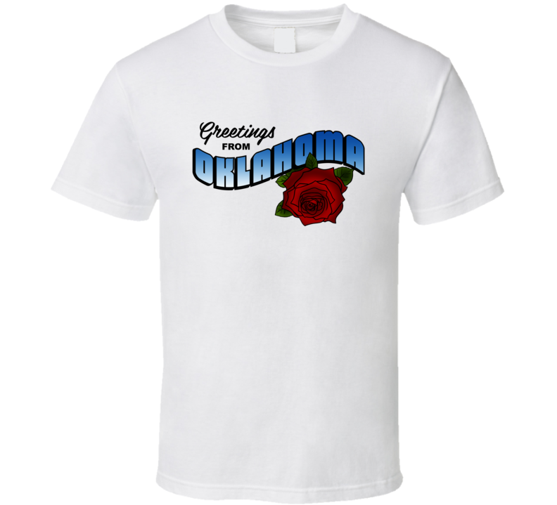Oklahoma Greetings From Oklahoma Large Letter Postcard State Flower T Shirt