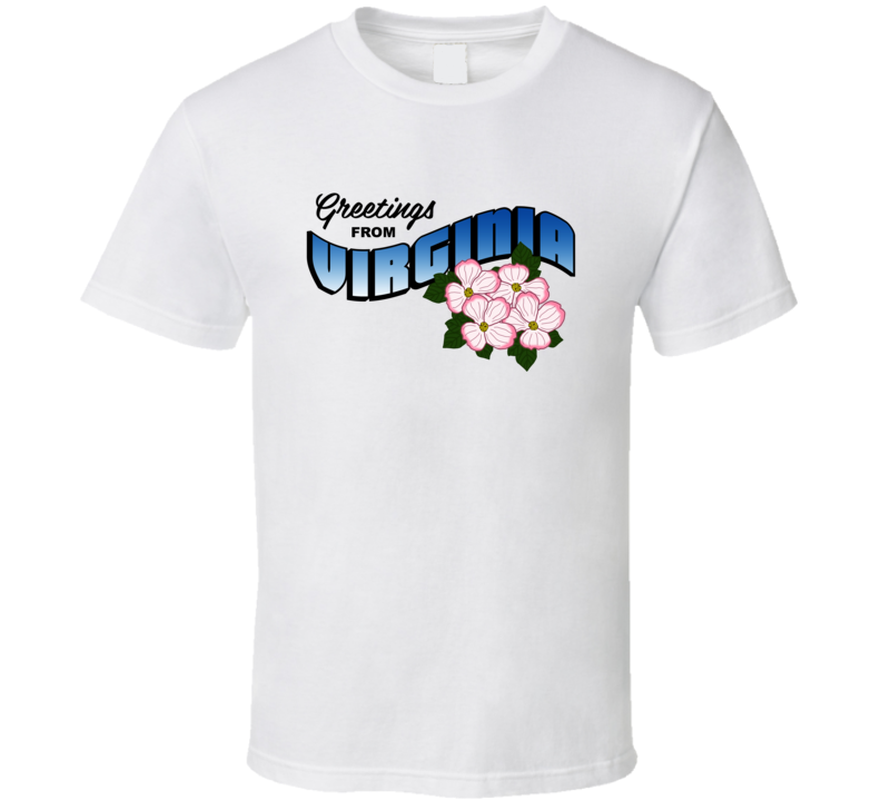 Virginia Greetings From Virginia Large Letter Postcard State Flower T Shirt