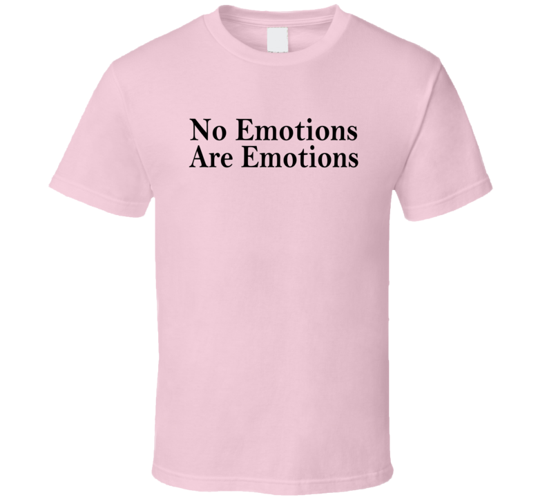 No Emotions Are Emotions Los Angeles C Basketball Fan T Shirt